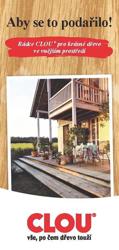 Rádce CLOU ® pro krásné dřevo ve vnějším prostředí